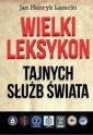 Wielki leksykon tajnych służb świata - okładka książki