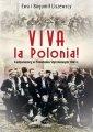 Viva la Polonia!. Cudzoziemcy w - okładka książki