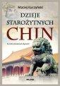 Dzieje starożytnych Chin - okładka książki