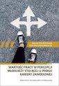 Wartość pracy w percepcji młodzieży - okładka książki