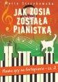 Jak Zosia została pianistką cz. - okładka książki
