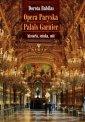 Opera Paryska Palais Garnier. Historia, - okładka książki