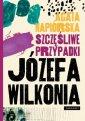 Szczęśliwe przypadki Józefa Wilkonia - okładka książki