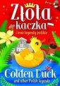 Złota kaczka i inne legendy polskie - okładka książki