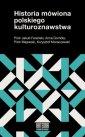 Historia mówiona polskiego kulturoznawstwa - okładka książki