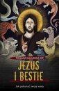 Jezus i bestie. Jak pokonać swoje - okładka książki