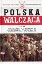 Polska Walcząca. Podziemie na ziemiach - okładka książki