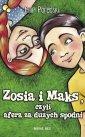 Zosia i Maks, czyli afera za dużych - okładka książki