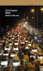 Delhi. Stolica ze złota i snu. - okładka książki
