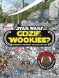 Gdzie jest Wookiee? Barwna podróż - okładka książki