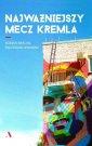 Najważniejszy mecz Kremla - okładka książki