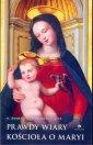 Prawdy wiary kościoła o Maryi - okładka książki