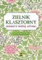 Zielnik klasztorny - okładka książki