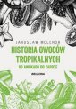 Historia owoców tropikalnych. Od - okładka książki