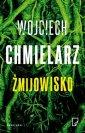 Żmijowisko - Wojciech Chmielarz - okładka książki