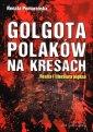 Golgota Polaków na Kresach. Realia - okładka książki