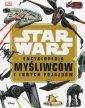 Star Wars Encyklopedia myśliwców - okładka książki