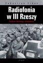 Radiofonia w III Rzeszy. Studium - okładka książki