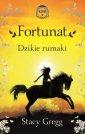 Fortunat. Dzikie rumaki Klub w - okładka książki