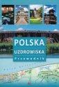 Polska. Uzdrowiska. Przewodnik - okładka książki