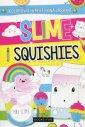 Slime and squishies Wypełniaj ozdabiaj - okładka książki