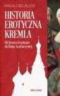 Historia erotyczna Kremla. Od Iwana - okładka książki