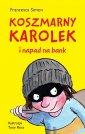 Koszmarny Karolek i napad na bank - okładka książki