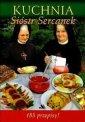 Kuchnia Sióstr Sercanek. 183 przepisy! - okładka książki